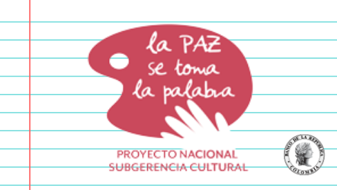 El proyecto La Paz se Toma la Palabra de la Subgerencia Cultural del Banco de la República